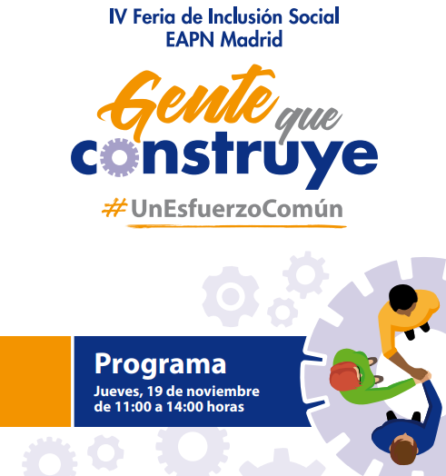 IV Feria de Inclusión Social «Gente que construye. Un esfuerzo común».