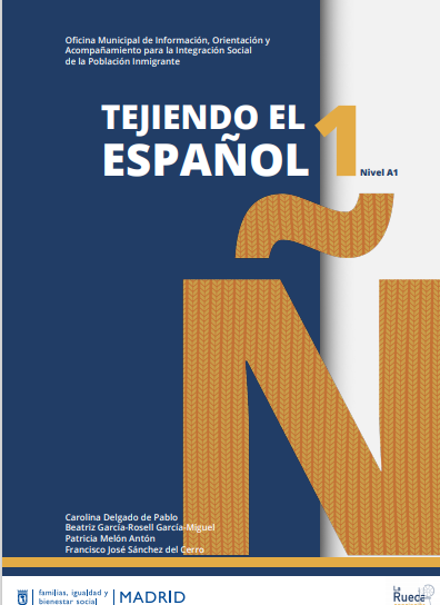 ¡Ya está listo nuestro Manual de Español: Tejiendo el Español A1!