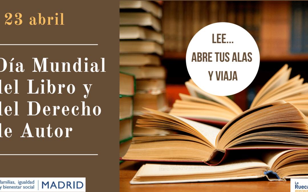 23 de abril, Día Internacional del Libro y del Derecho de Autor